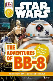 Star Wars: The Adventures of BB-8 av David Fentiman (Innbundet)