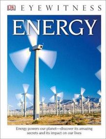 DK Eyewitness Books: Energy (Library Edition) av Dan Green (Innbundet)