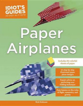 Idiot's Guides: Paper Airplanes av Nick Robinson (Heftet)