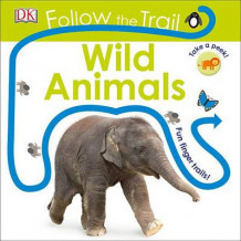 Follow the Trail: Wild Animals av Dawn Sirett (Pappbok)