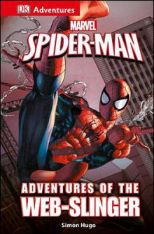 DK Adventures: Marvel's Spider-Man: Adventures of the Web-Slinger av Simon Hugo (Innbundet)