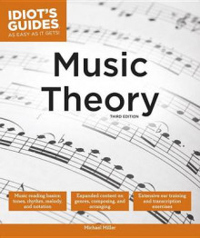 Idiot's Guides: Music Theory, 3e av Michael Miller (Heftet)