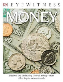 DK Eyewitness Books: Money av Joe Cribb (Heftet)