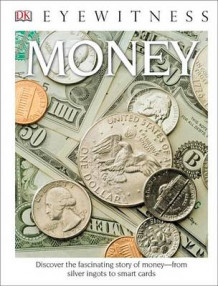DK Eyewitness Books: Money (Library Edition) av Joe Cribb (Innbundet)