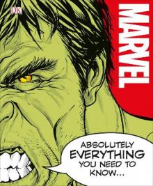 Marvel Absolutely Everything You Need to Know av Adam Bray, John Sazaklis, Lorraine Cink og Sven Wilson (Innbundet)