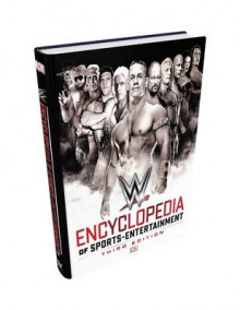 WWE Encyclopedia of Sports Entertainment av Steve Pantaleo, Kevin Sullivan og Keith Greenberg (Innbundet)