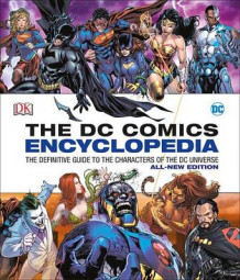 DC Comics Encyclopedia All-New Edition av Matthew K Manning og Alex Irvine (Innbundet)