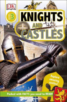 Knights and Castles av DK Publishing og Rupert Matthews (Heftet)