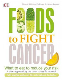 Foods to Fight Cancer av Richard Beliveau (Heftet)