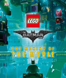 The Lego(r) Batman Movie: The Making of the Movie av DK (Innbundet)