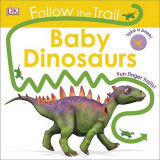 Omslag - Follow the Trail: Baby Dinosaurs
