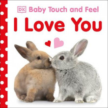 Baby Touch and Feel I Love You av DK (Pappbok)