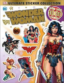 Ultimate Sticker Collection: DC Comics Wonder Woman av DK (Heftet)