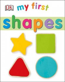 My First Shapes av DK (Pappbok)