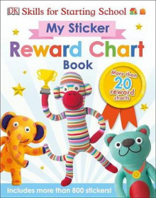 Skills for Starting School My Sticker Reward Chart Book av DK (Heftet)