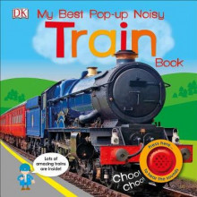 My Best Pop-Up Noisy Train Book av DK (Pappbok)