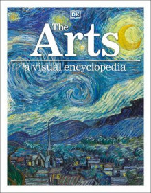 The Arts: A Visual Encyclopedia av DK (Heftet)