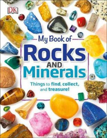 My Book of Rocks and Minerals av DK (Innbundet)