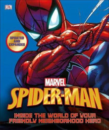 Spider-Man: Inside the World of Your Friendly Neighborhood Hero, Updated Edition av DK Publishing (Innbundet)