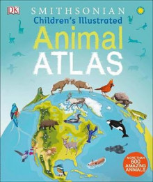Children's Illustrated Animal Atlas av DK (Innbundet)