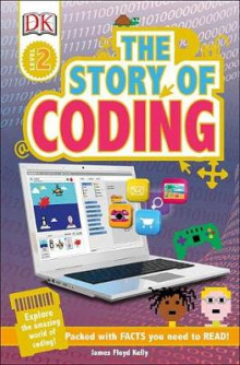 DK Readers L2: Story of Coding av James Floyd Kelly (Heftet)