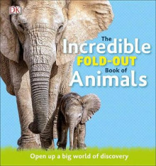 The Incredible Fold-Out Book of Animals av DK (Innbundet)
