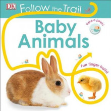 Follow the Trail: Baby Animals av DK (Pappbok)