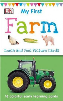 My First Touch and Feel Picture Cards: Farm av DK (Undervisningskort)