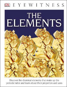 DK Eyewitness Books: The Elements (Library Edition) av DK (Innbundet)