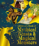 Omslag - Children's Book of Mythical Beasts and Magical Monsters