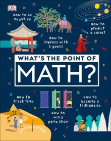 What's the Point of Math? av DK (Innbundet)