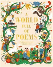 A World Full of Poems av DK (Innbundet)
