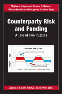 Counterparty Risk and Funding av Stephane Crepey, Tomasz R. Bielecki og Damiano Brigo (Innbundet)