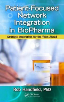 Patient-Focused Network Integration in BioPharma av Robert B. Handfield (Innbundet)