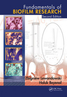 Fundamentals of Biofilm Research, Second Edition av Zbigniew Lewandowski og Haluk Beyenal (Innbundet)