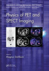 Omslag - Physics of PET and SPECT Imaging