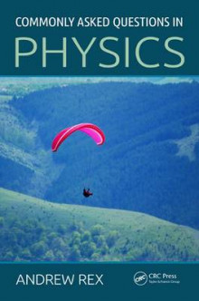 Commonly Asked Questions in Physics av Andrew Rex (Heftet)