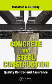 Concrete and Steel Construction av Mohamed Abdallah El-Reedy (Innbundet)