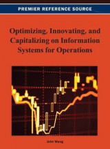Omslag - Optimizing, Innovating, and Capitalizing on Information Systems for Operations