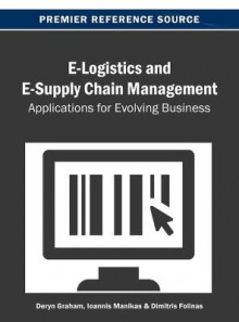 E-Logistics and E-Supply Chain Management av Graham (Innbundet)