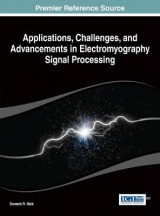 Omslag - Applications, Challenges, and Advancements in Electromyography Signal Processing