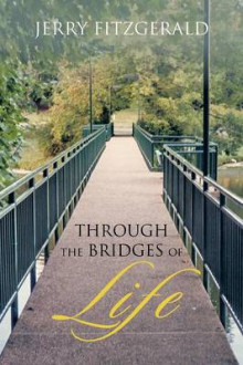 Through the Bridges of Life av Jerry FitzGerald (Heftet)