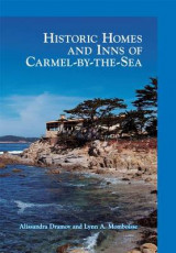 Omslag - Historic Homes and Inns of Carmel-By-The-Sea