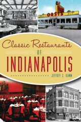 Omslag - Classic Restaurants of Indianapolis