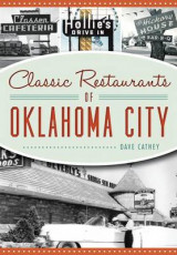 Omslag - Classic Restaurants of Oklahoma City