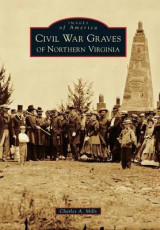 Omslag - Civil War Graves of Northern Virginia