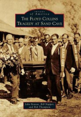 Omslag - The Floyd Collins Tragedy at Sand Cave