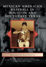 Omslag - Mexican American Baseball in Houston and Southeast Texas