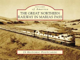 Omslag - The Great Northern Railway in Marias Pass