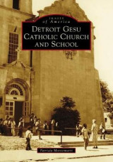 Omslag - Detroit Gesu Catholic Church and School